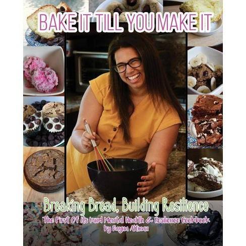 Bake it Till You Make it - by  Dayna Altman (Paperback) - image 1 of 1