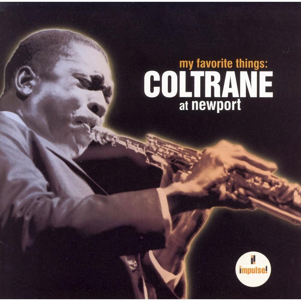 John Coltrane - My Favorite Things:Coltrane At Newpor (CD)