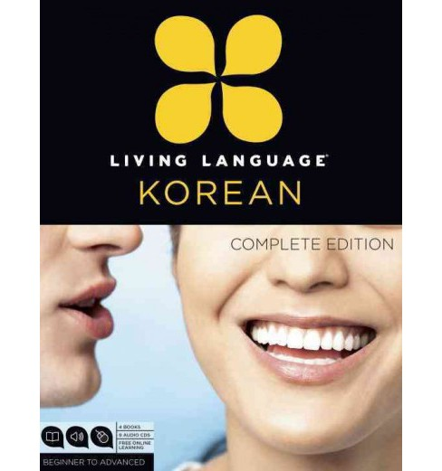 Living Language Korean : Beginner to Advanced: Complete Edition -  by Jaemin Roh (Paperback) - image 1 of 1