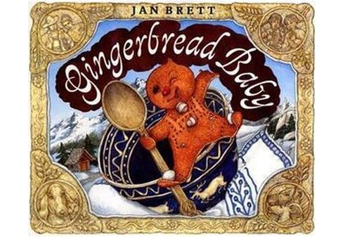 Gingerbread Baby (School And Library) (Jan Brett) - image 1 of 1