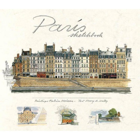 Paris Sketchbook - by  Mary Kelly (Hardcover) - image 1 of 1