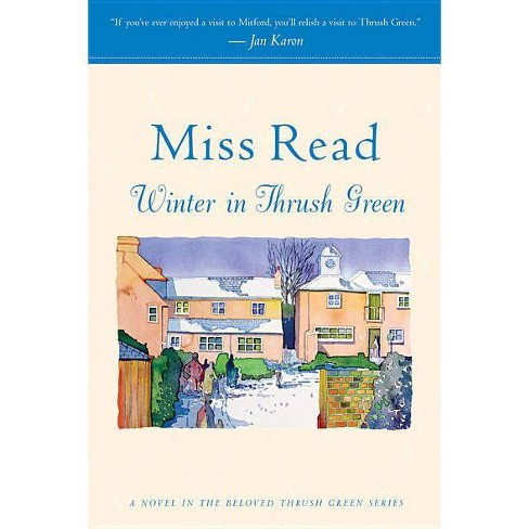 Winter in Thrush Green - by  Read (Paperback) - image 1 of 1