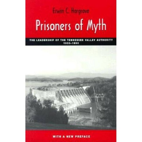 Prisoners of Myth - by  Erwin C Hargrove (Paperback) - image 1 of 1