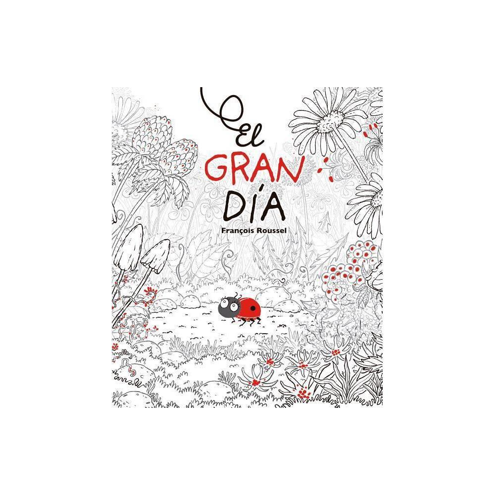 Gran Dia El By Francois Roussel Hardcover