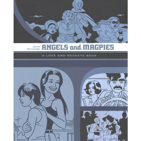 Love And Rockets 13 Angels And Magpies By Jaime Hernandez