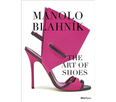 Manolo Blahnik : The Art of Shoes (Hardcover) (Cristina Carrillo De Albornoz) - image 1 of 1