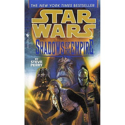 Shadows of the Empire: Star Wars Legends - (Star Wars (Random House Paperback)) by  Steve Perry (Paperback)