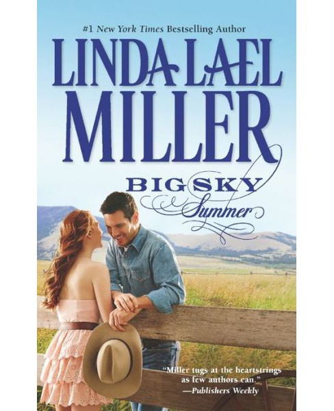 Big Sky Summer (Mass Market Paperback) by Linda Lael Miller - image 1 of 1