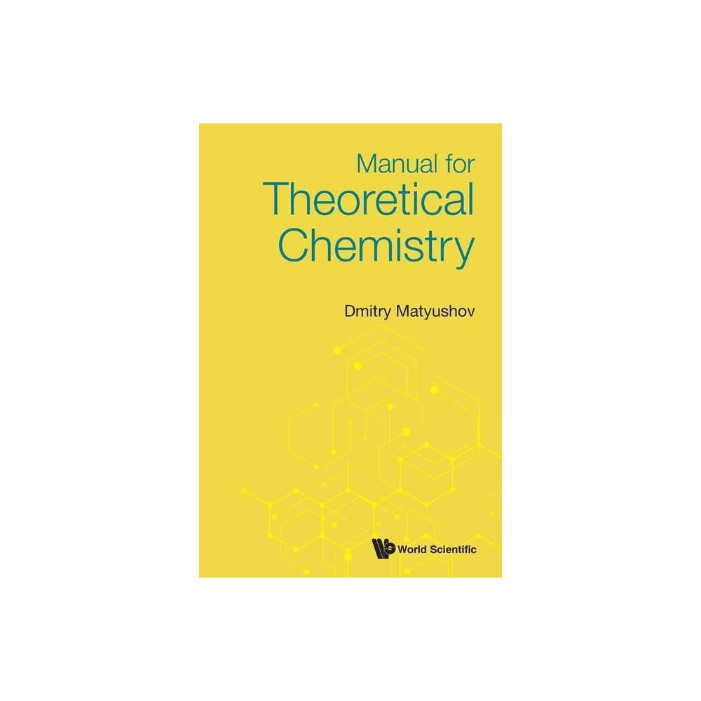 Manual For Theoretical Chemistry By Dmitry Matyushov Paperback