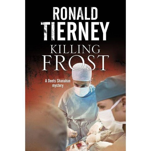 Killing Frost - by  Ron Tierney (Hardcover) - image 1 of 1