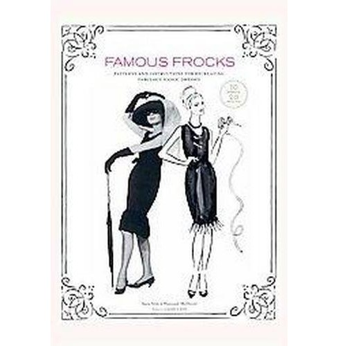 Famous Frocks : Patterns and Instructions for Recreating Fabulous Iconic Dresses (Hardcover) (Sara Alm & - image 1 of 1