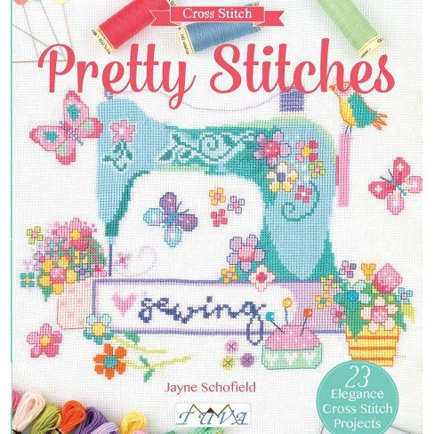 Pretty Stitches - by  Jayne Schofield (Paperback) - image 1 of 1