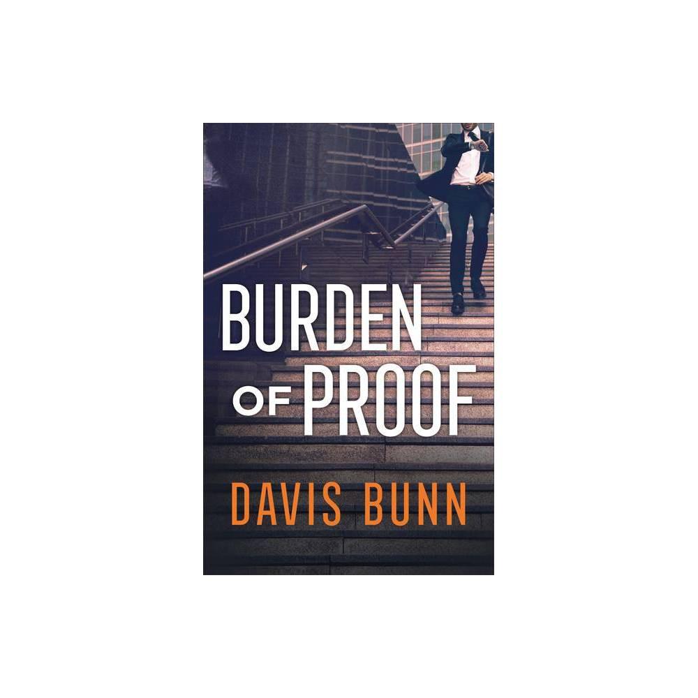 Burden Of Proof By Davis Bunn Hardcover