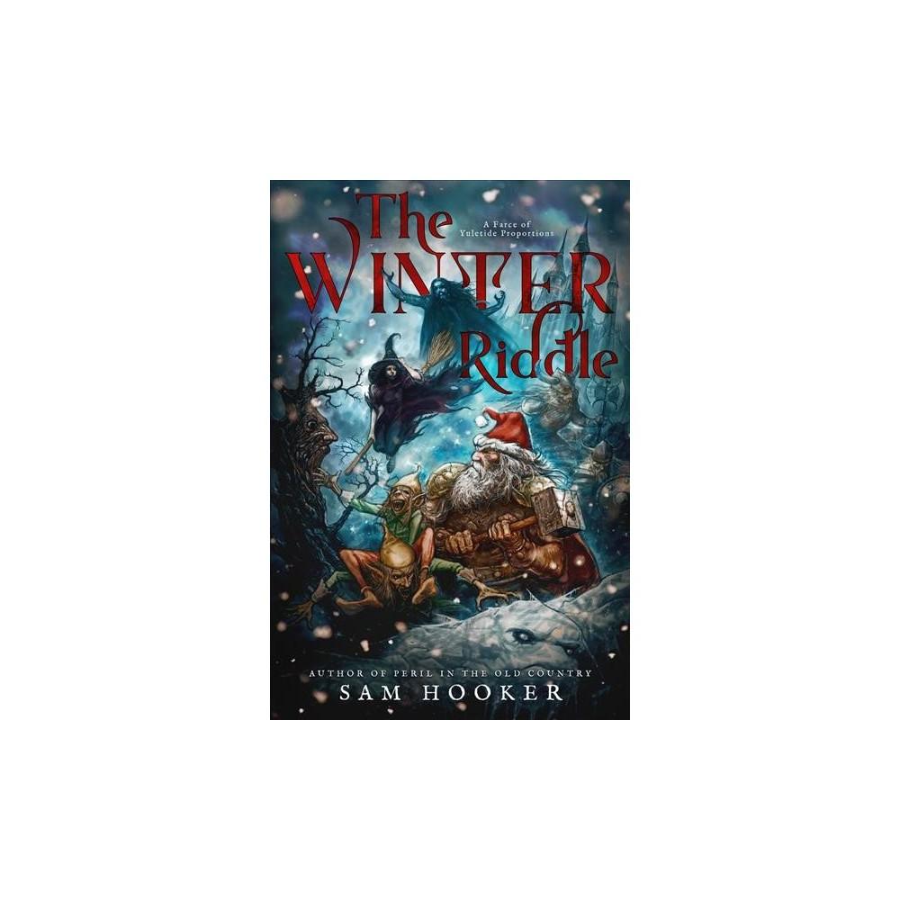 Winter Riddle - by Sam Hooker (Paperback)
