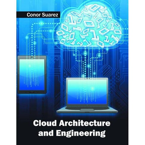 Cloud Architecture and Engineering - (Hardcover) - image 1 of 1