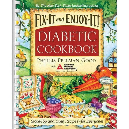 Fix-It and Enjoy-It Diabetic - (Fix-It and Enjoy-It!) by  Phyllis Good (Spiral_bound) - image 1 of 1