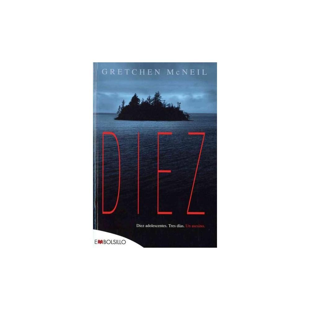 Diez / Ten (Paperback) (Gretchen McNeil)