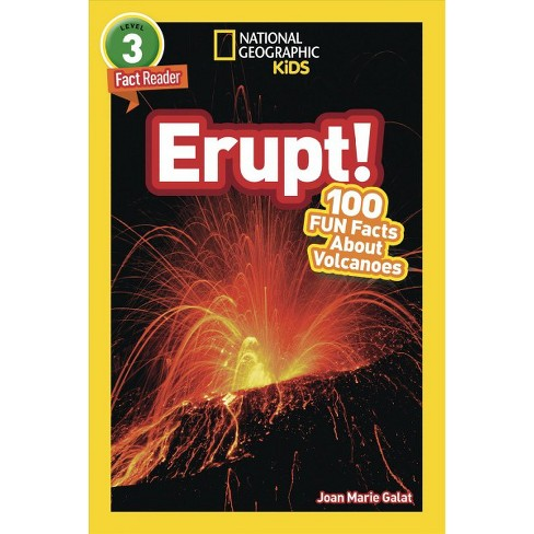National Geographic Readers: Erupt! 100 Fun Facts about Volcanoes (L3) - by  Joan Galat (Paperback) - image 1 of 1