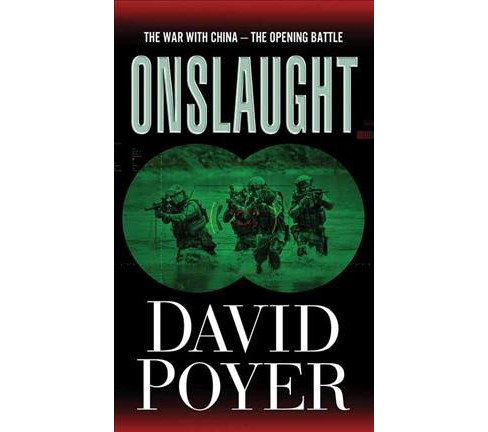 Onslaught : The War With China - the Opening Battle -  Large Print by David Poyer (Hardcover) - image 1 of 1