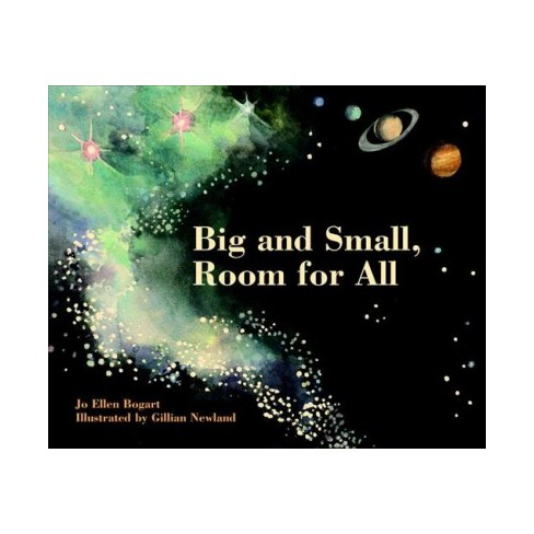 Big and Small, Room for All - by  Jo Ellen Bogart (Board_book) - image 1 of 1