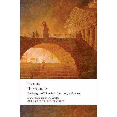 The Annals - (Oxford World's Classics (Paperback)) by  Cornelius Tacitus & Anthony A Barrett (Paperback) - image 1 of 1