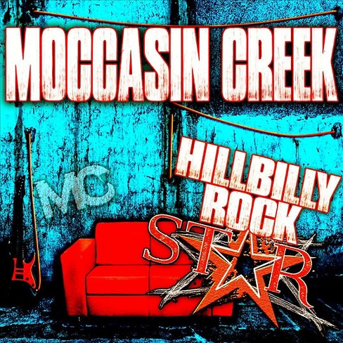 Moccasin creek - Hillbilly rockstar (CD) - image 1 of 1