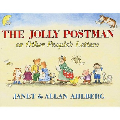 The Jolly Postman - by Allan Ahlberg (Hardcover)
