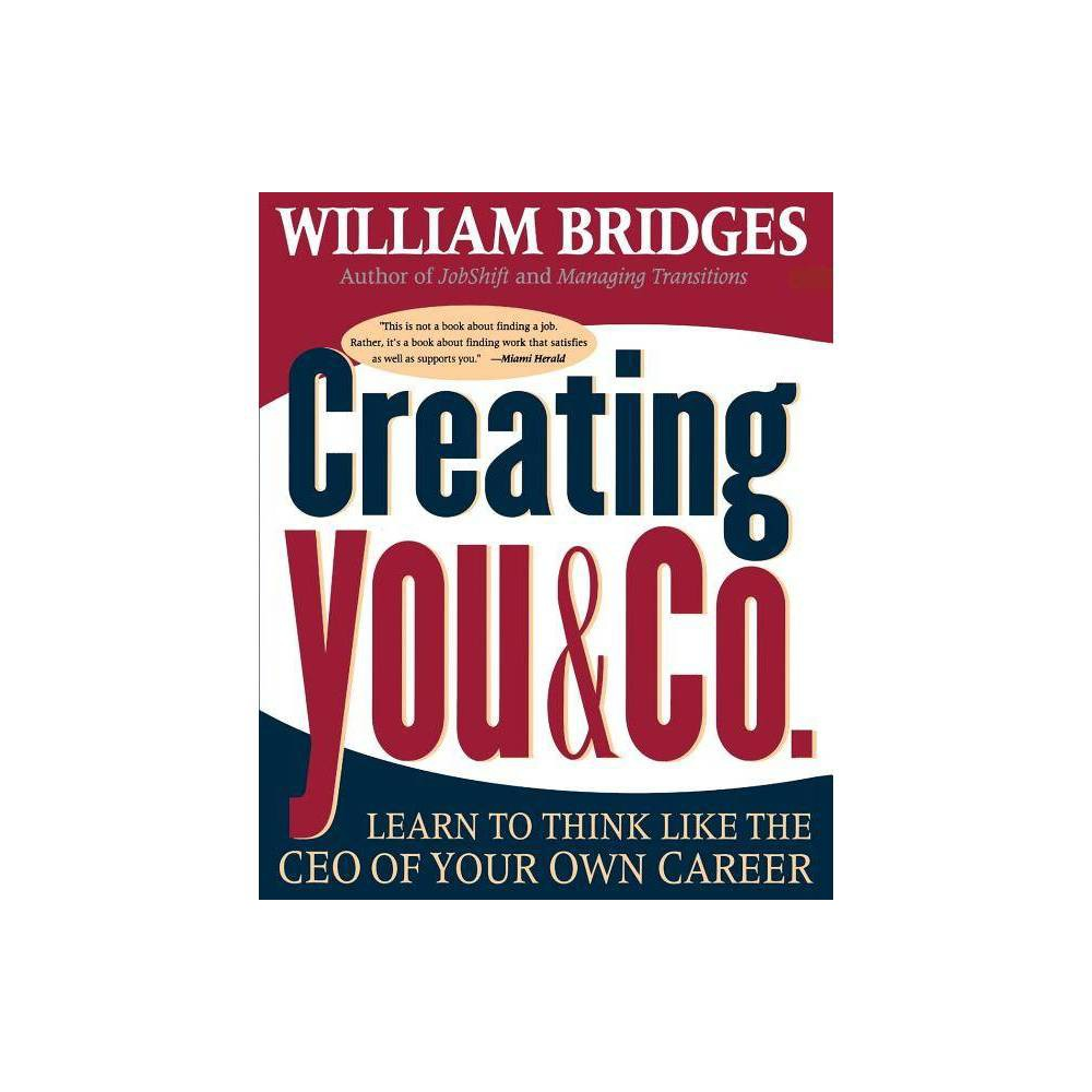 Creating You And Co By William Bridges Paperback