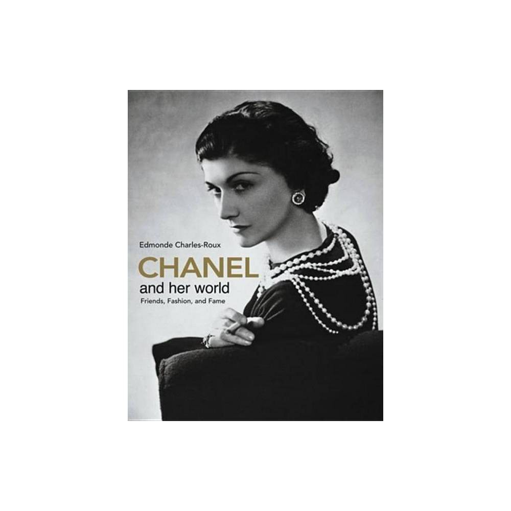 Chanel And Her World By Edmonde Charles Roux Hardcover