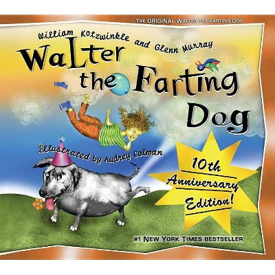 Walter, the Farting Dog (Hardcover) by William Kotzwinkle