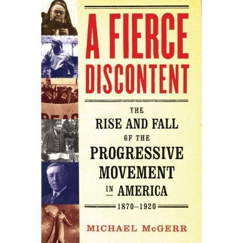 A Fierce Discontent - by  Michael McGerr (Paperback) - image 1 of 1