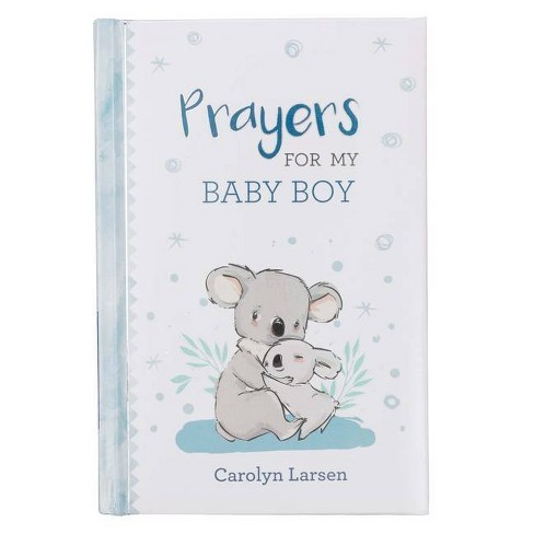 Gift Book Prayers for My Baby Boy - by  Carolyn Larsen (Hardcover) - image 1 of 1