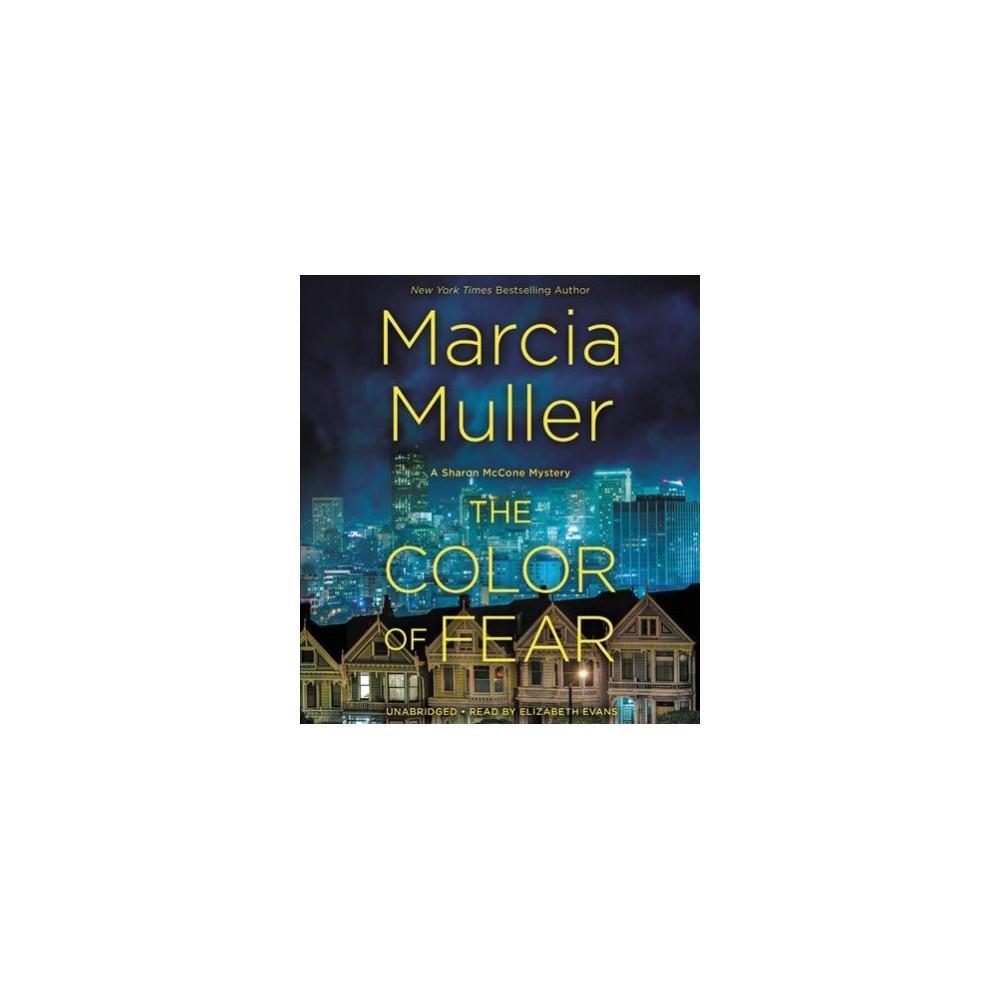 Color of Fear : Library Edition (Unabridged) (CD/Spoken Word) (Marcia Muller)