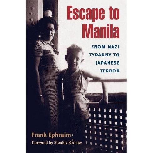 Escape to Manila - by  Frank Ephraim (Paperback) - image 1 of 1