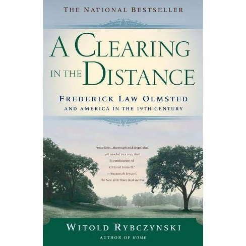 A Clearing in the Distance - by  Witold Rybczynski (Paperback) - image 1 of 1