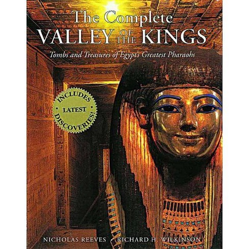 The Complete Valley of the Kings - by  Nicholas Reeves & Richard H Wilkinson (Paperback) - image 1 of 1