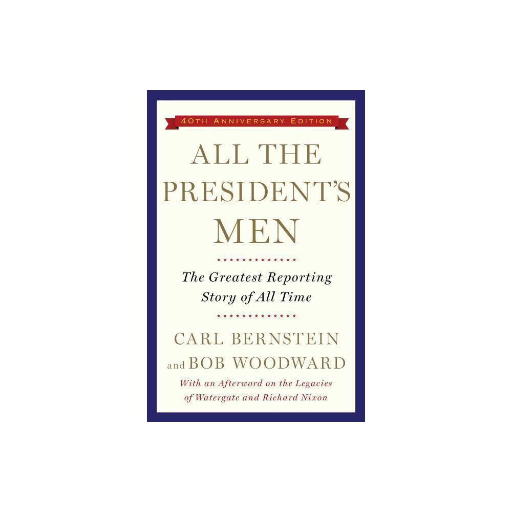All The President S Men By Bob Woodward Carl Bernstein Paperback