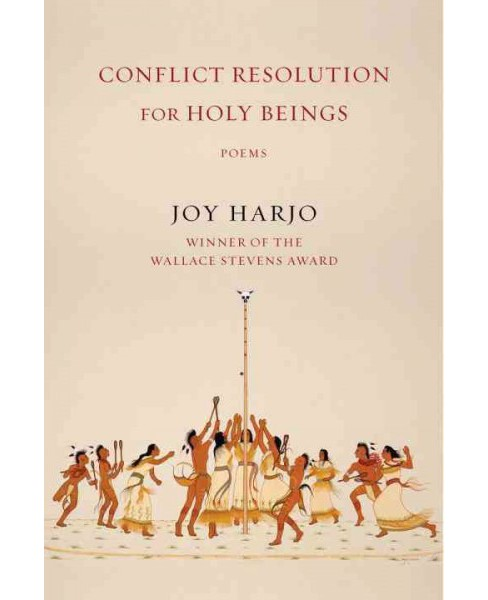 Conflict Resolution for Holy Beings : Poems (Reprint) (Paperback) (Joy Harjo) - image 1 of 1