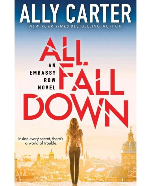 All Fall Down (Reprint) (Paperback) (Ally Carter) - image 1 of 1