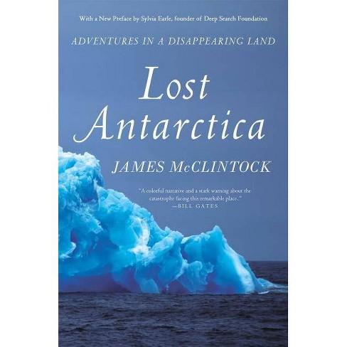 Lost Antarctica - (MacSci) by  James McClintock (Paperback) - image 1 of 1