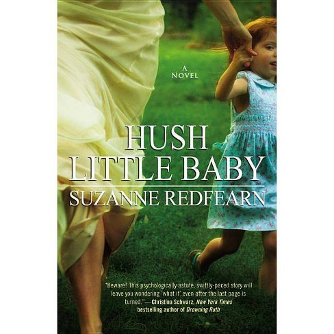 Hush Little Baby - by  Suzanne Redfearn (Paperback) - image 1 of 1