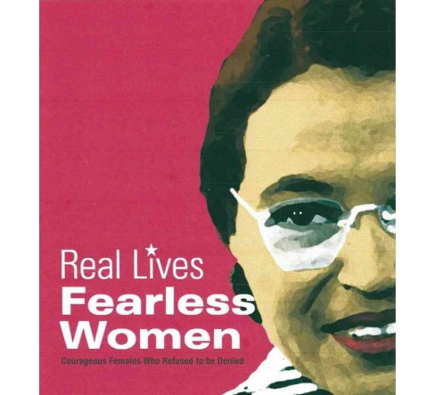 Fearless Women : Courageous Females Who Refused to Be Denied -  (Hardcover) - image 1 of 1