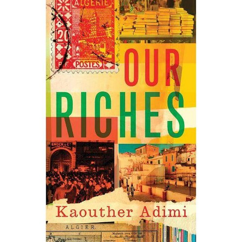Our Riches - by  Kaouther Adimi (Hardcover) - image 1 of 1