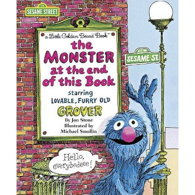 The Monster at the End of This Book - (Big Bright & Early Board Books) by  Jon Stone (Board Book)