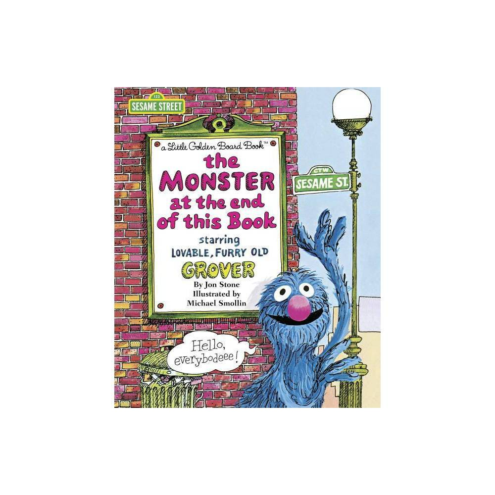 The Monster At The End Of This Book Big Bright Early Board Books By Jon Stone Board Book