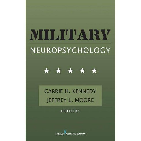 Military Neuropsychology - by  Carrie Kennedy & Jeffrey Moore (Hardcover) - image 1 of 1