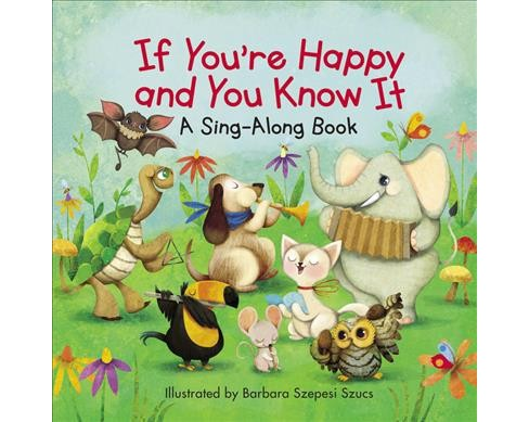 If You're Happy and You Know It (Hardcover) - image 1 of 1