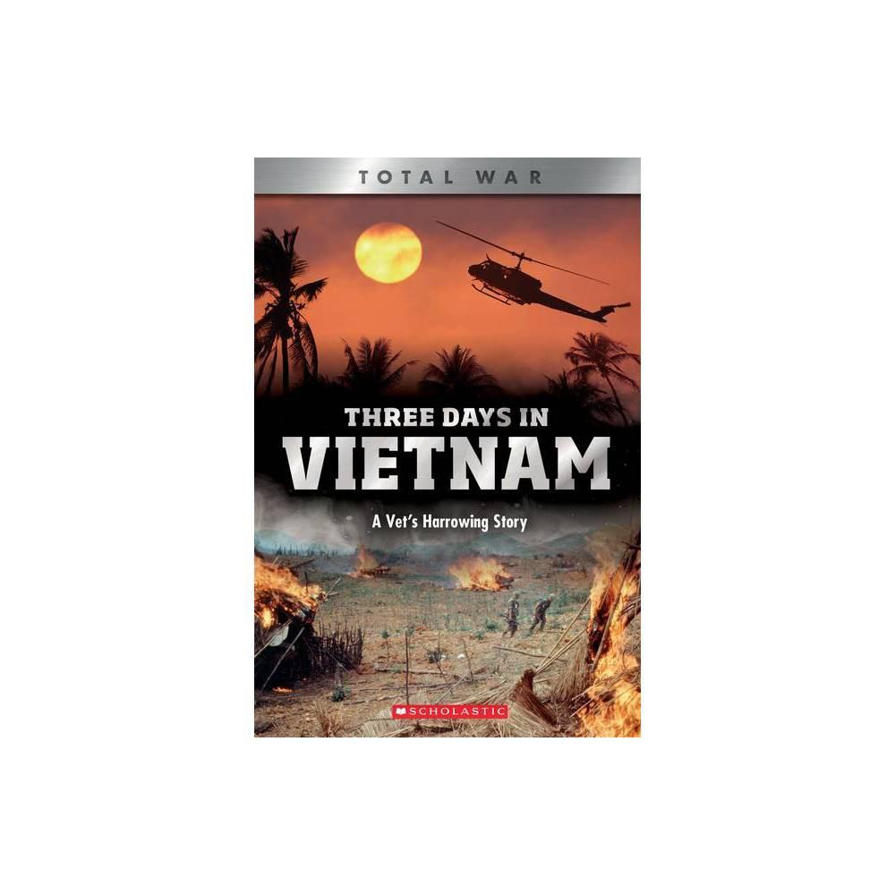 Three Days In Vietnam X Books Total War By John Diconsiglio Paperback