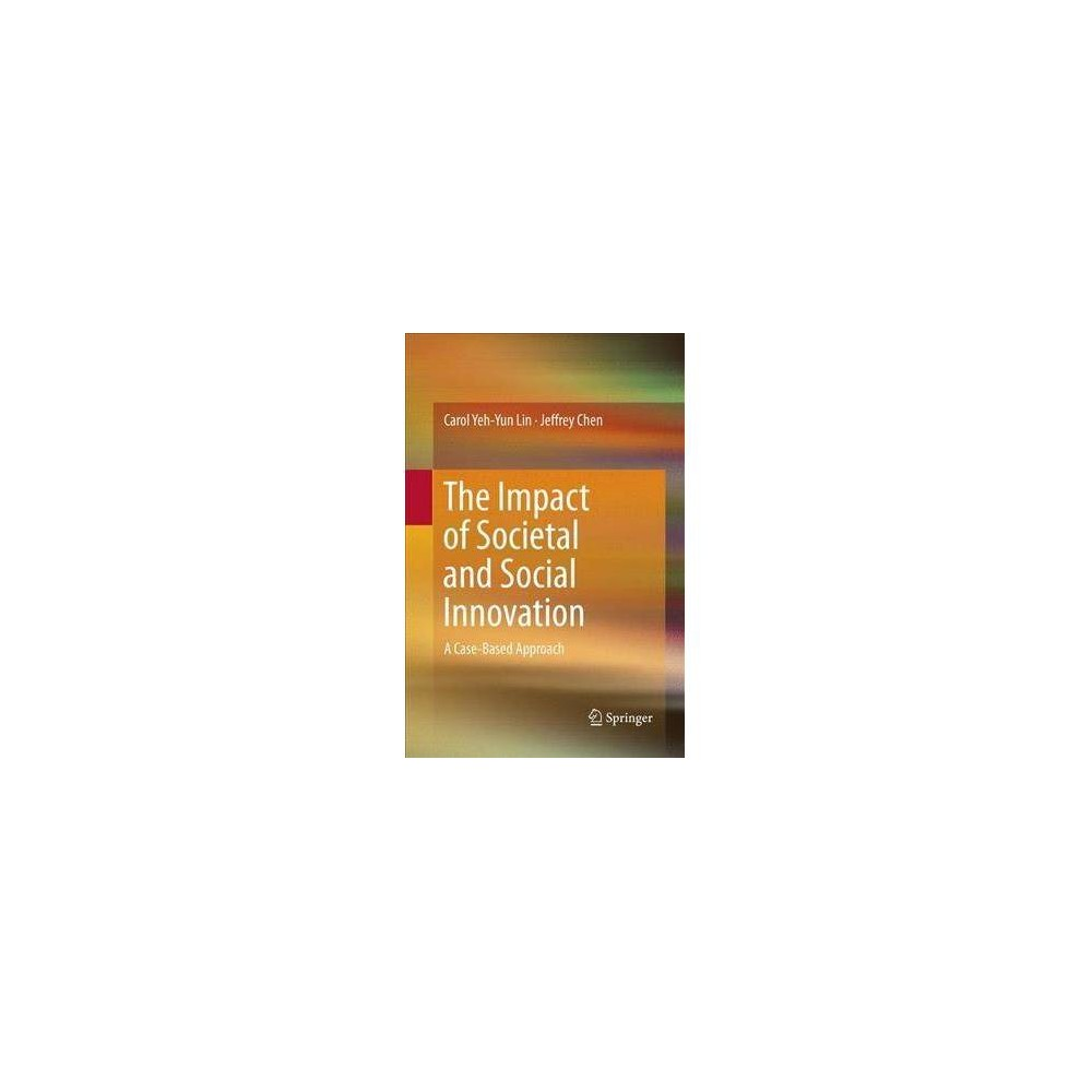 Impact of Societal and Social Innovation : A Case-based Approach - Reprint (Paperback)