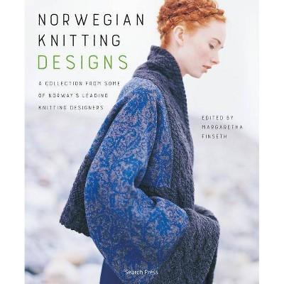 Norwegian Knitting Designs - by Margaretha Finseth (Paperback)